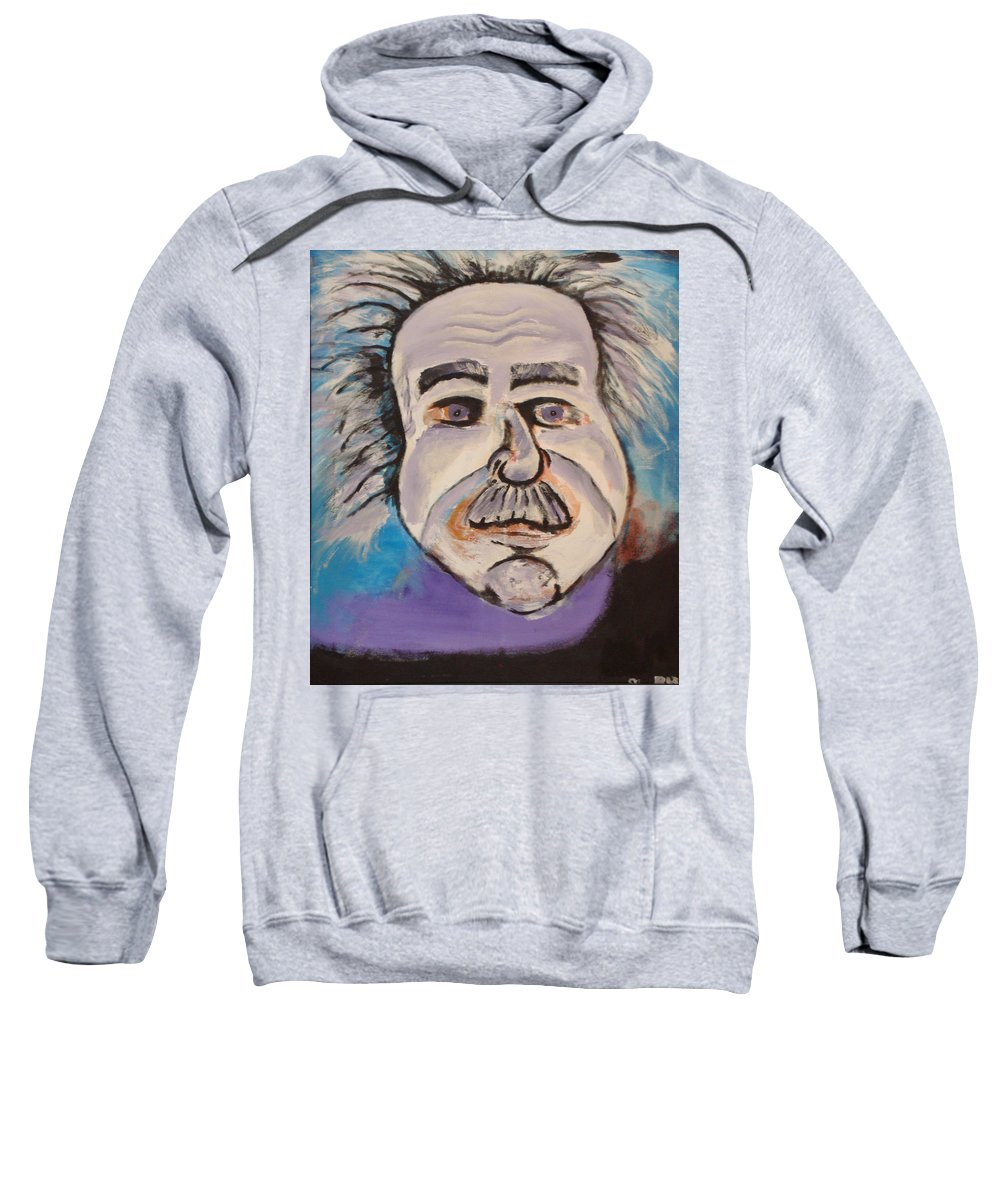 Rick Huotari Sweatshirt featuring the painting Einstein by Rick Huotari
