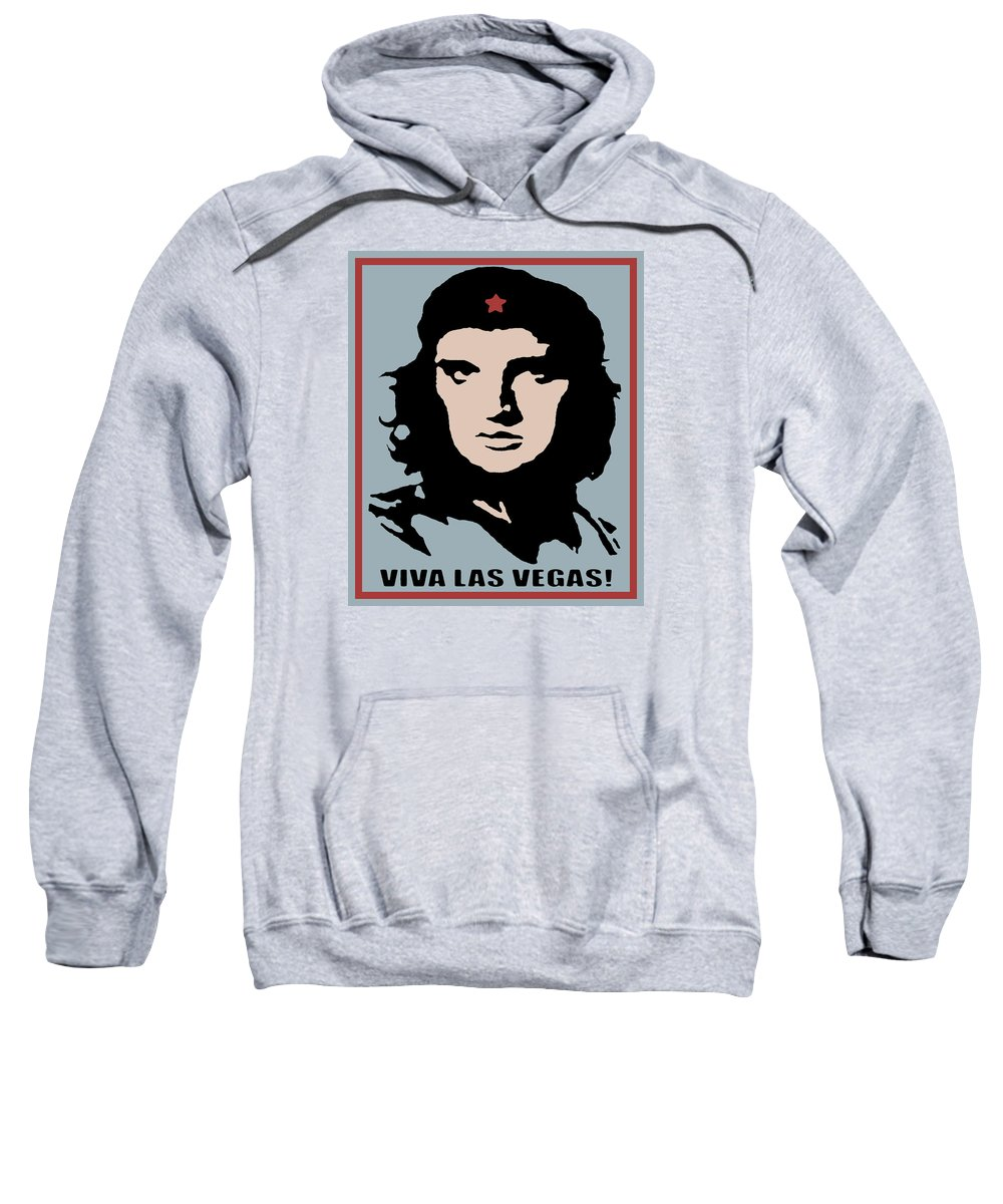Che Sweatshirt featuring the painting Elvis Che Guevara Viva Las Vegas by Tony Rubino