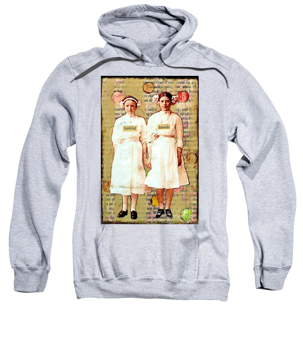 Friends Sweatshirt featuring the mixed media Faithful Friends by Desiree Paquette