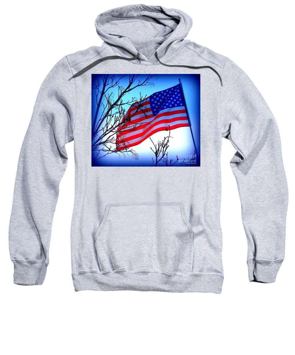 Acrylic Prints Sweatshirt featuring the photograph Flying Ol Glory by Bobbee Rickard