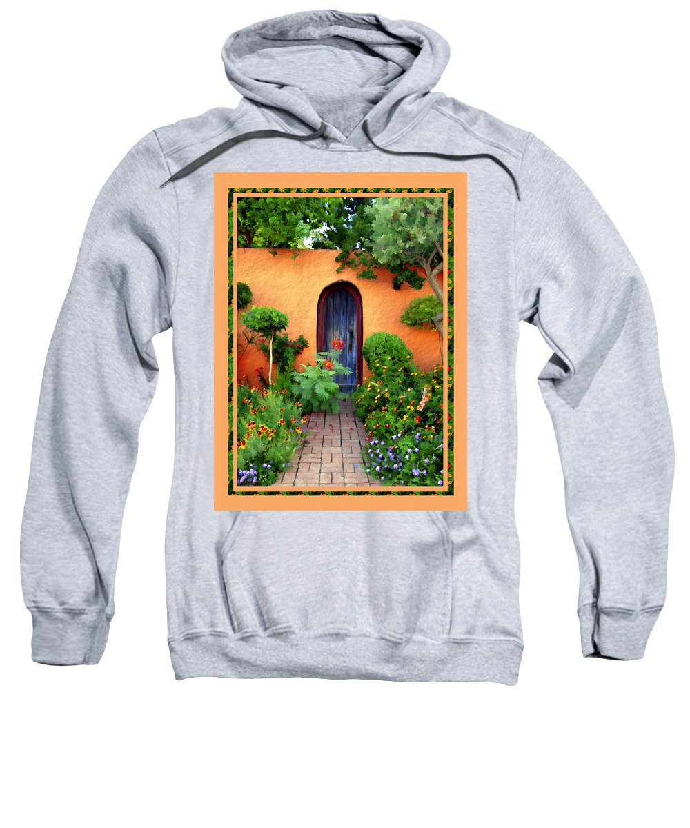 Garden Sweatshirt featuring the photograph Garden Delights Mesilla by Kurt Van Wagner