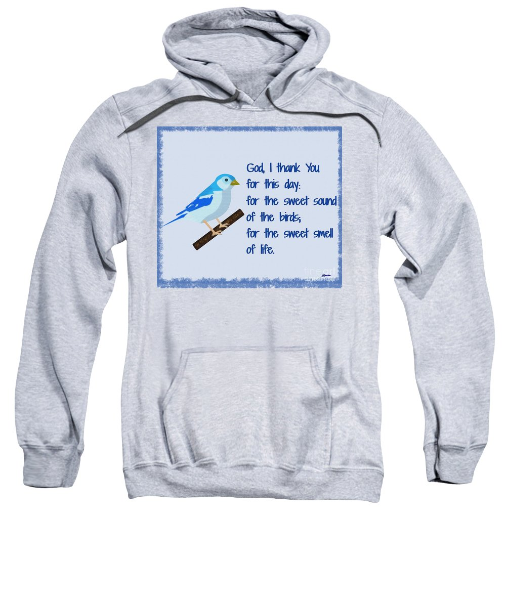 God I Thank You For This Day Sweatshirt featuring the painting God I Thank You for This Day by Pharris Art