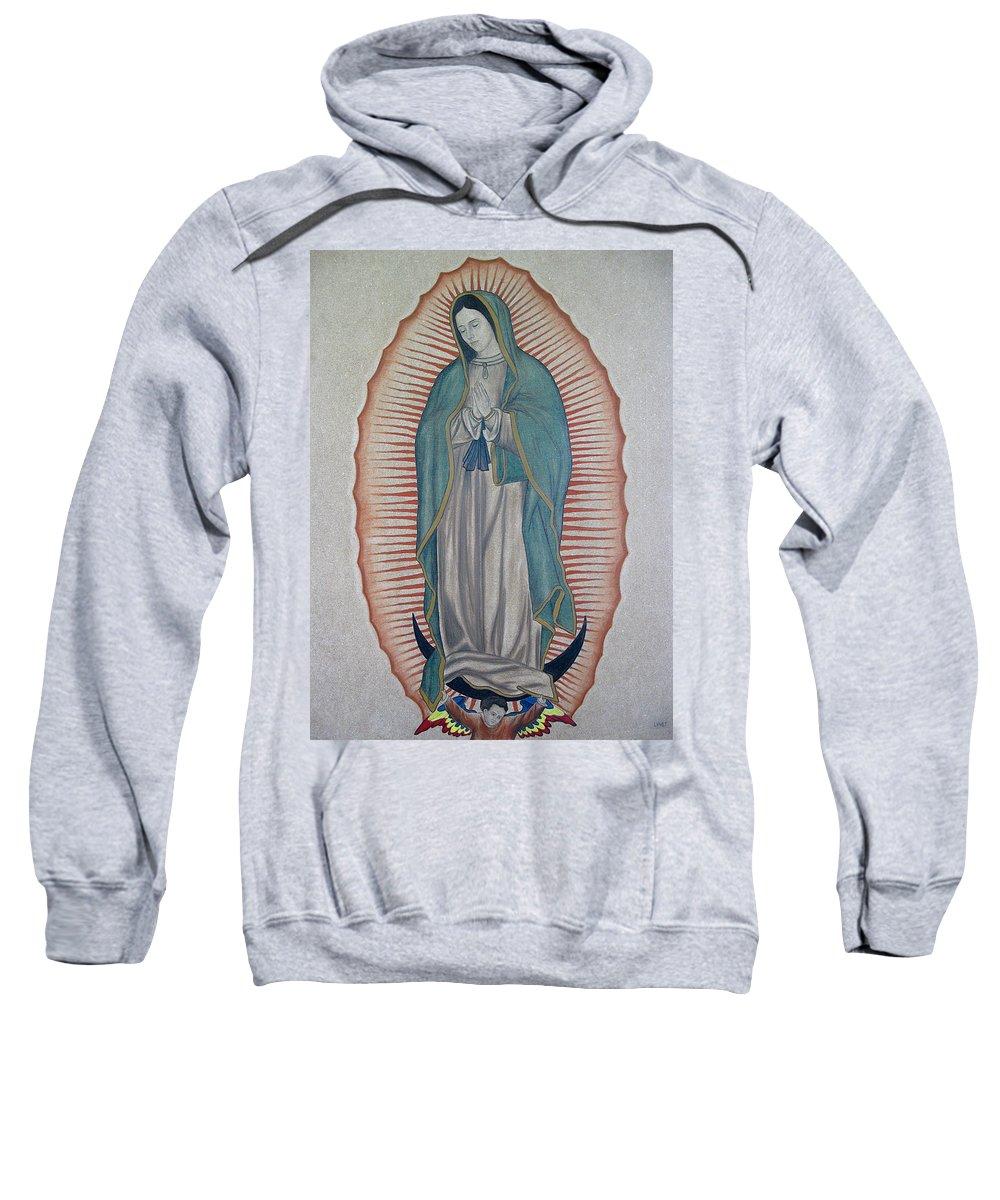Virgen De Guadalupe Sweatshirt featuring the painting La Virgen De Guadalupe by Lynet McDonald