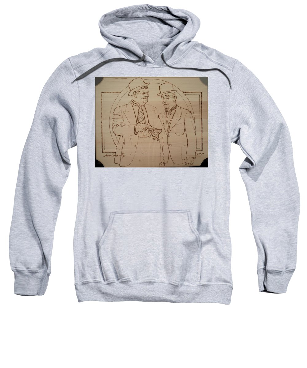 Pyrography Sweatshirt featuring the pyrography Laurel And Hardy - Thicker Than Water by Sean Connolly