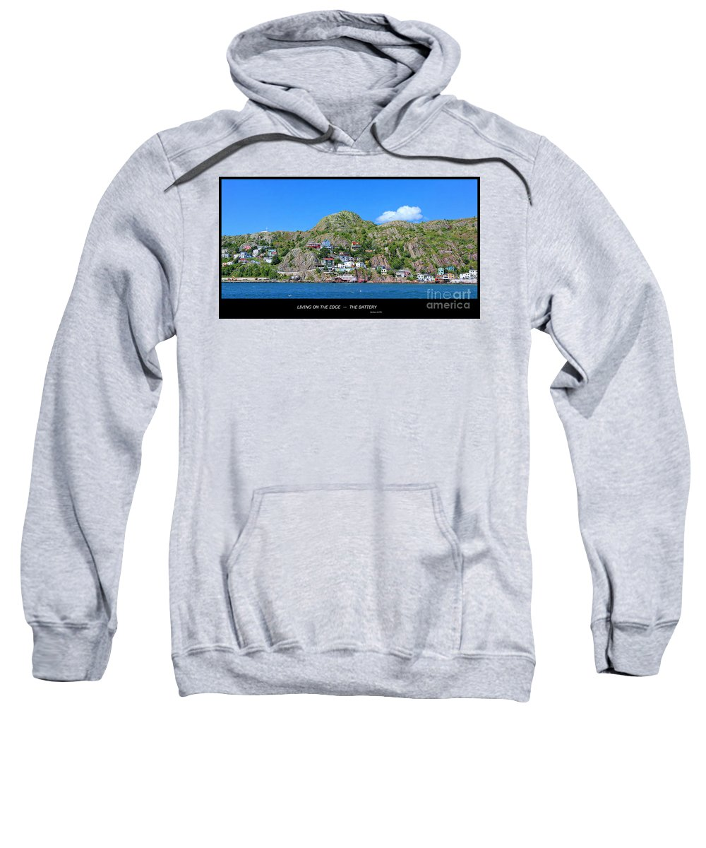 Living On The Edge Sweatshirt featuring the photograph Living On The Edge -- The Battery - St. John's Nl by Barbara Griffin