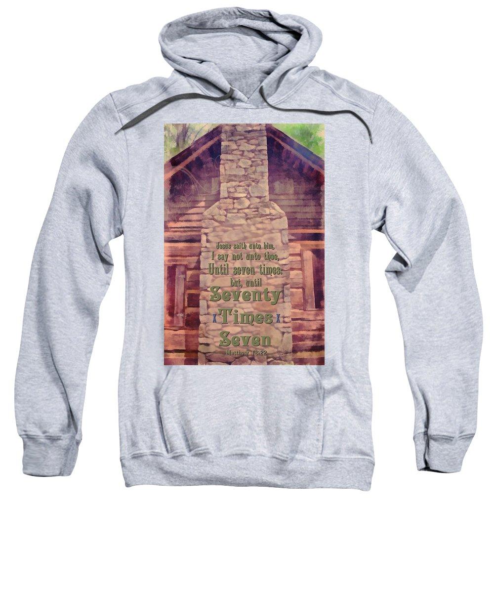 Jesus Sweatshirt featuring the digital art Matthew 18 22 by Michelle Greene Wheeler