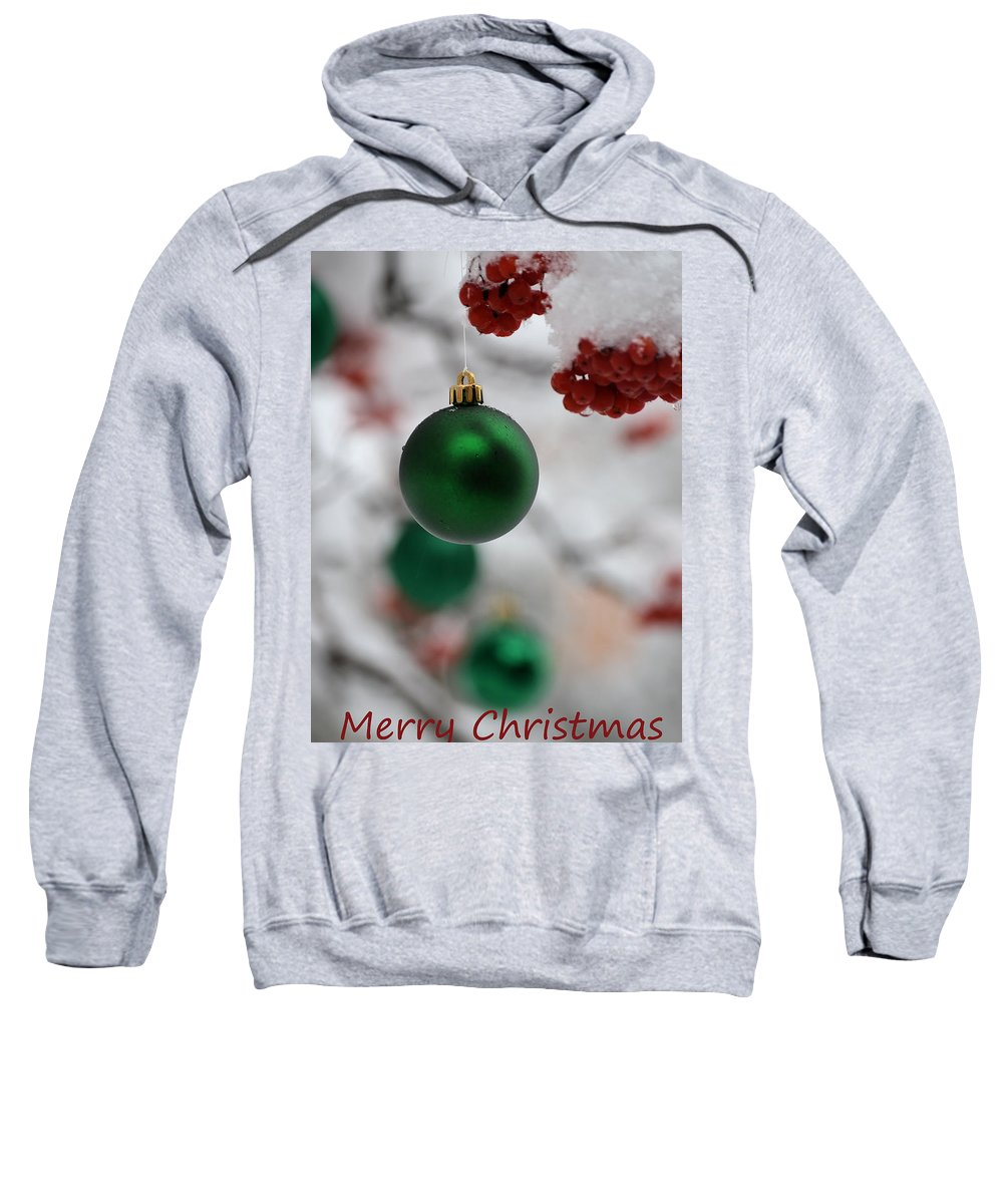 Christmas Sweatshirt featuring the photograph Merry Christmas 2 by Whispering Peaks Photography
