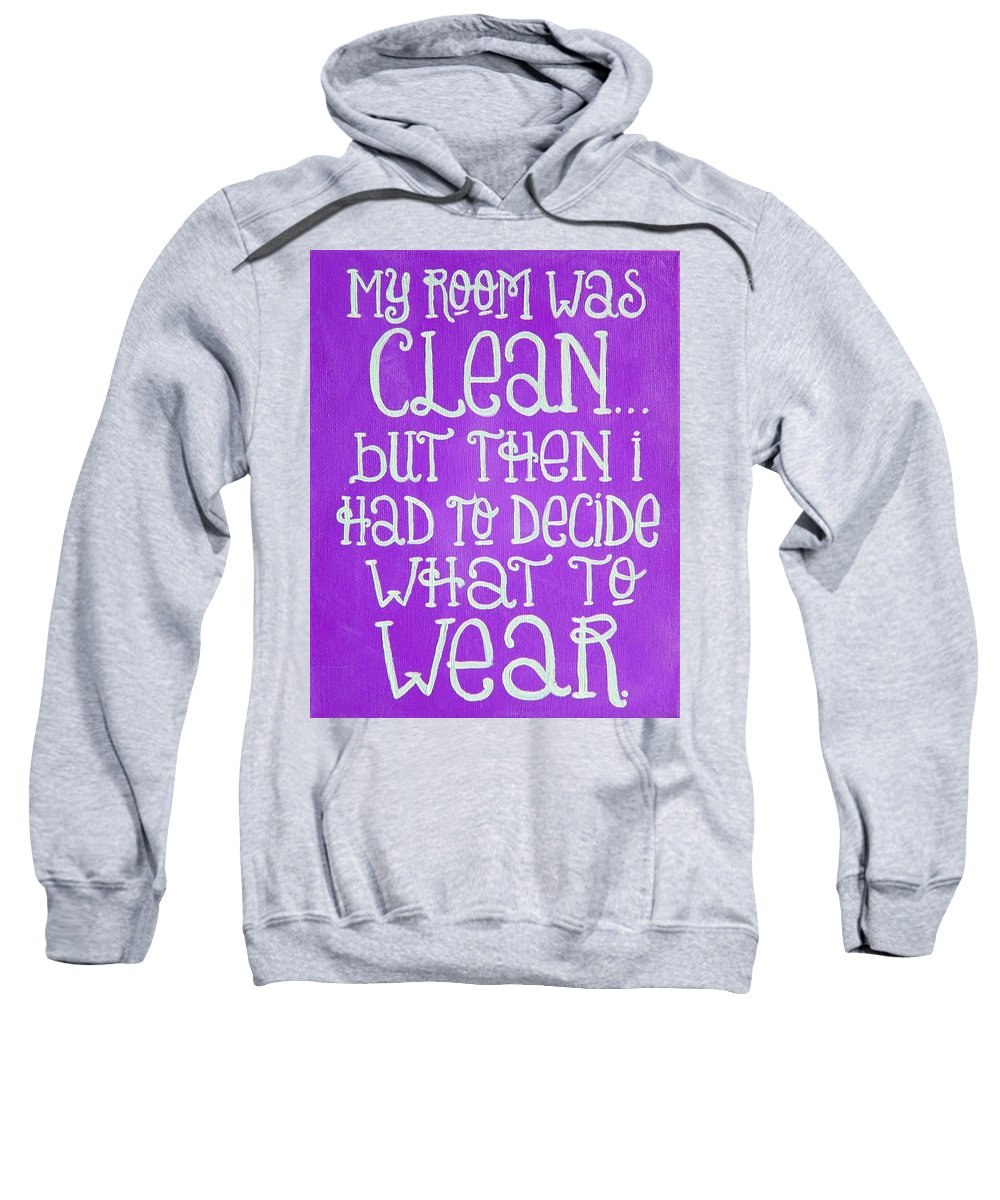 Clean Sweatshirt featuring the painting My Room Was Clean Purple by Michelle Eshleman