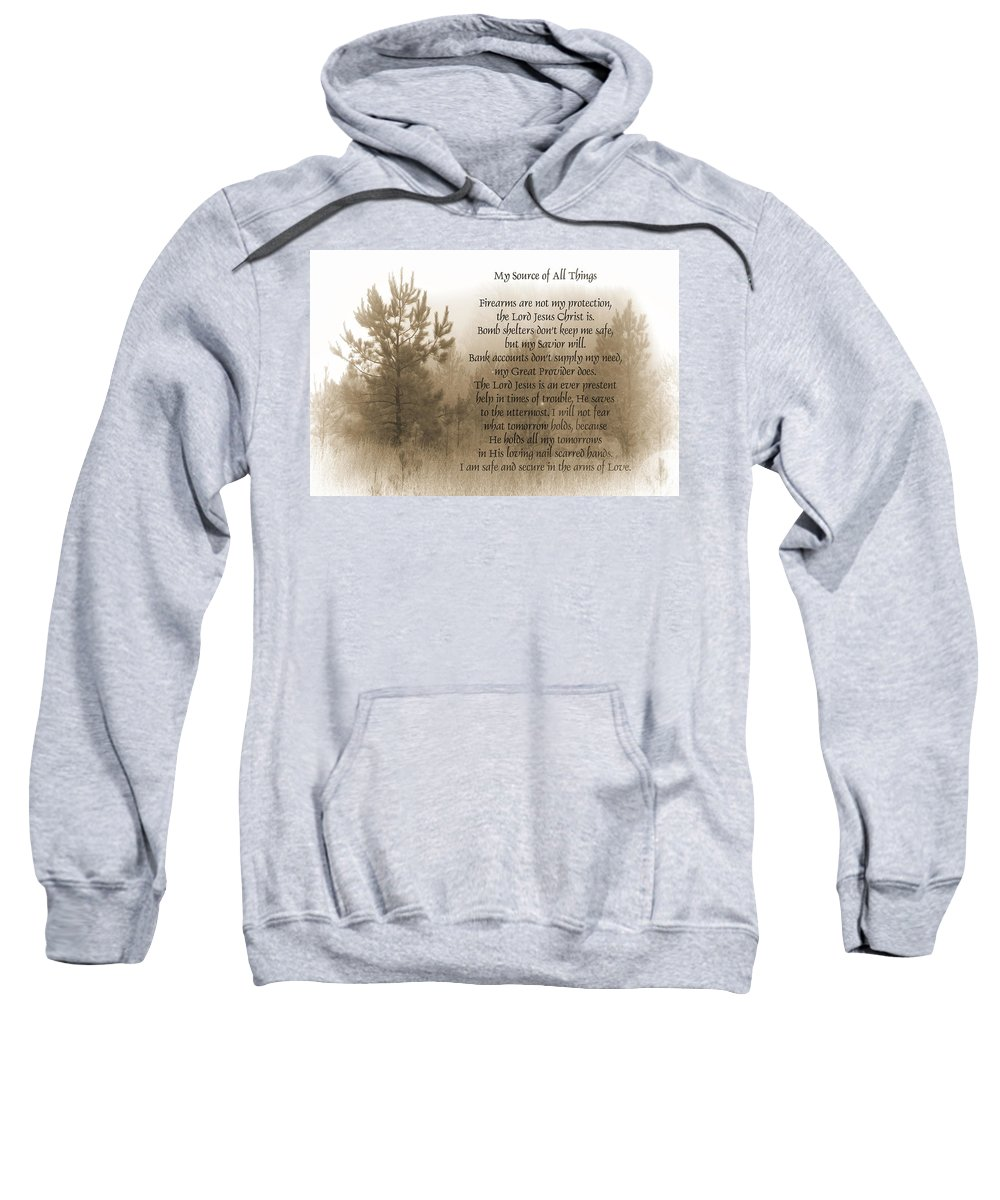 Lord Sweatshirt featuring the photograph My Source Of All Things by Kathy Clark