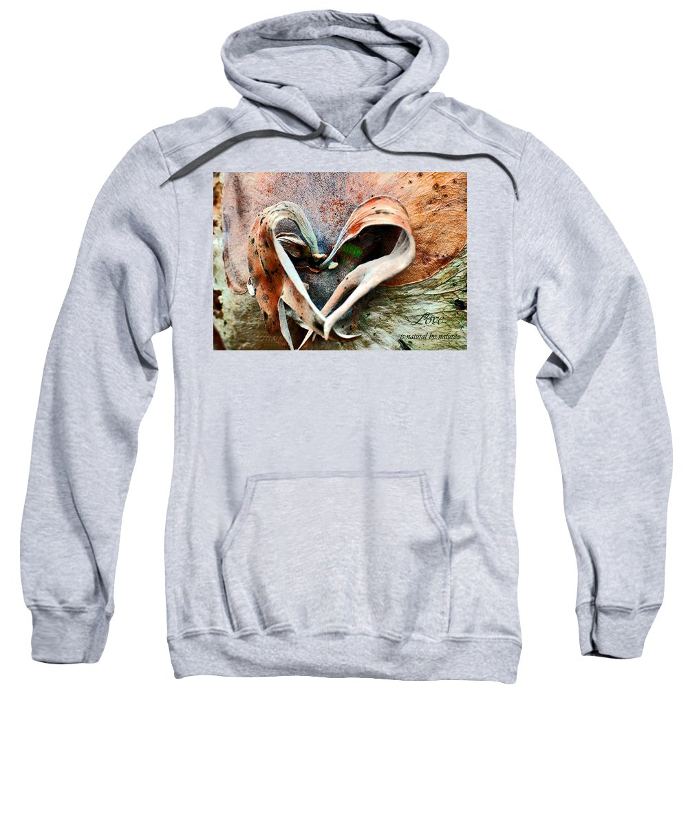 Nature Sweatshirt featuring the photograph Nature Has A Heart by Davids Digits