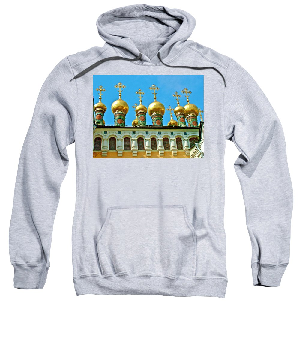 Onion Domes On Churches Of The Nativity And Deposition Of The Robe Inside The Kremlin Wall In Moscow Sweatshirt featuring the photograph Onion Domes On Churches Of The Nativity And Deposition Of The Robe Inside Kreml by Ruth Hager