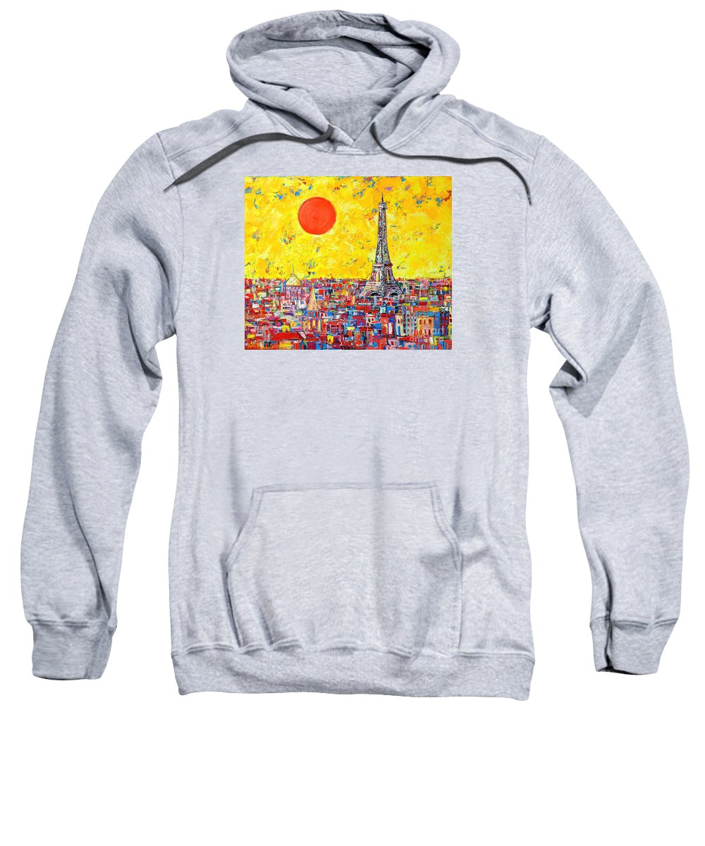Paris Sweatshirt featuring the painting Paris In Sunlight by Ana Maria Edulescu