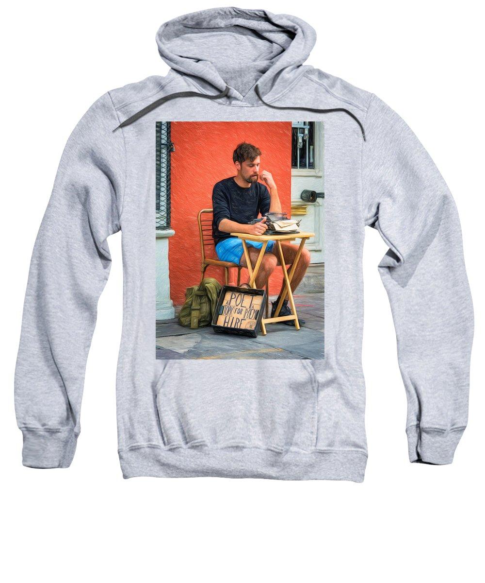 Antoine Sweatshirt featuring the photograph Poet For Hire - Paint by Steve Harrington