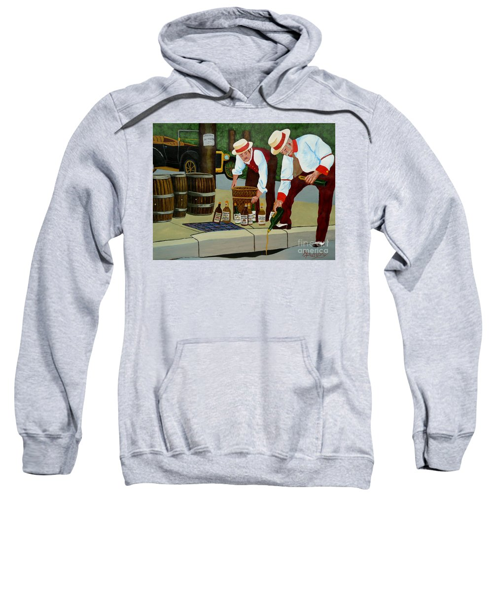 Prohibition Sweatshirt featuring the painting Prohibition by Anthony Dunphy