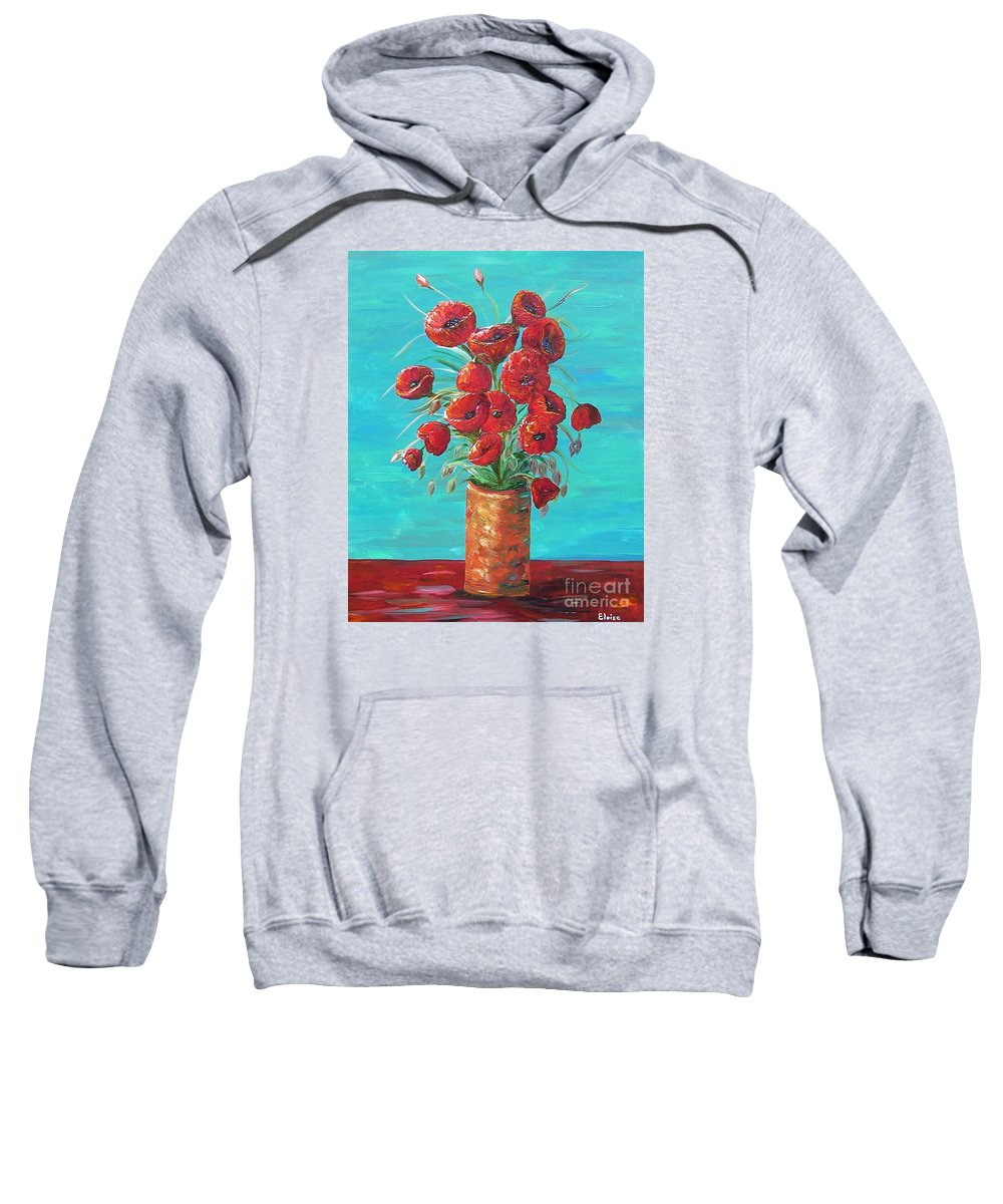 Poppy Sweatshirt featuring the painting Red On My Table by Eloise Schneider Mote