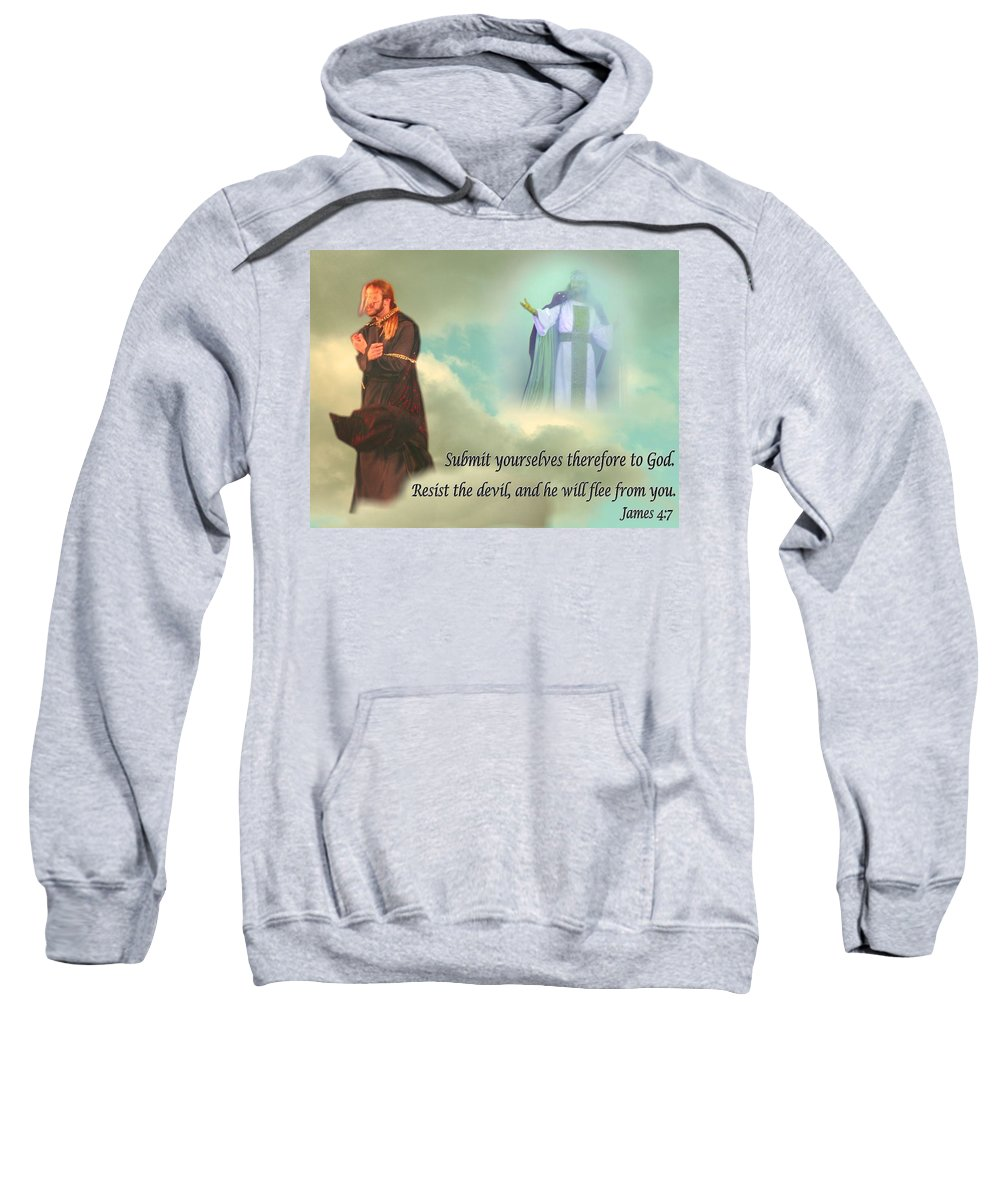 God Sweatshirt featuring the mixed media Resist The Devil by Terry Wallace