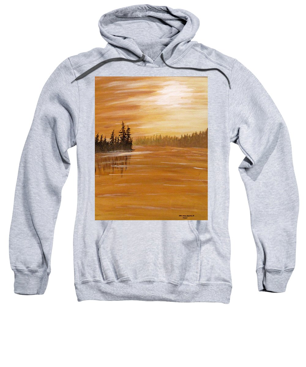 Northern Ontario Sweatshirt featuring the painting Rock Lake Morning 1 by Ian MacDonald