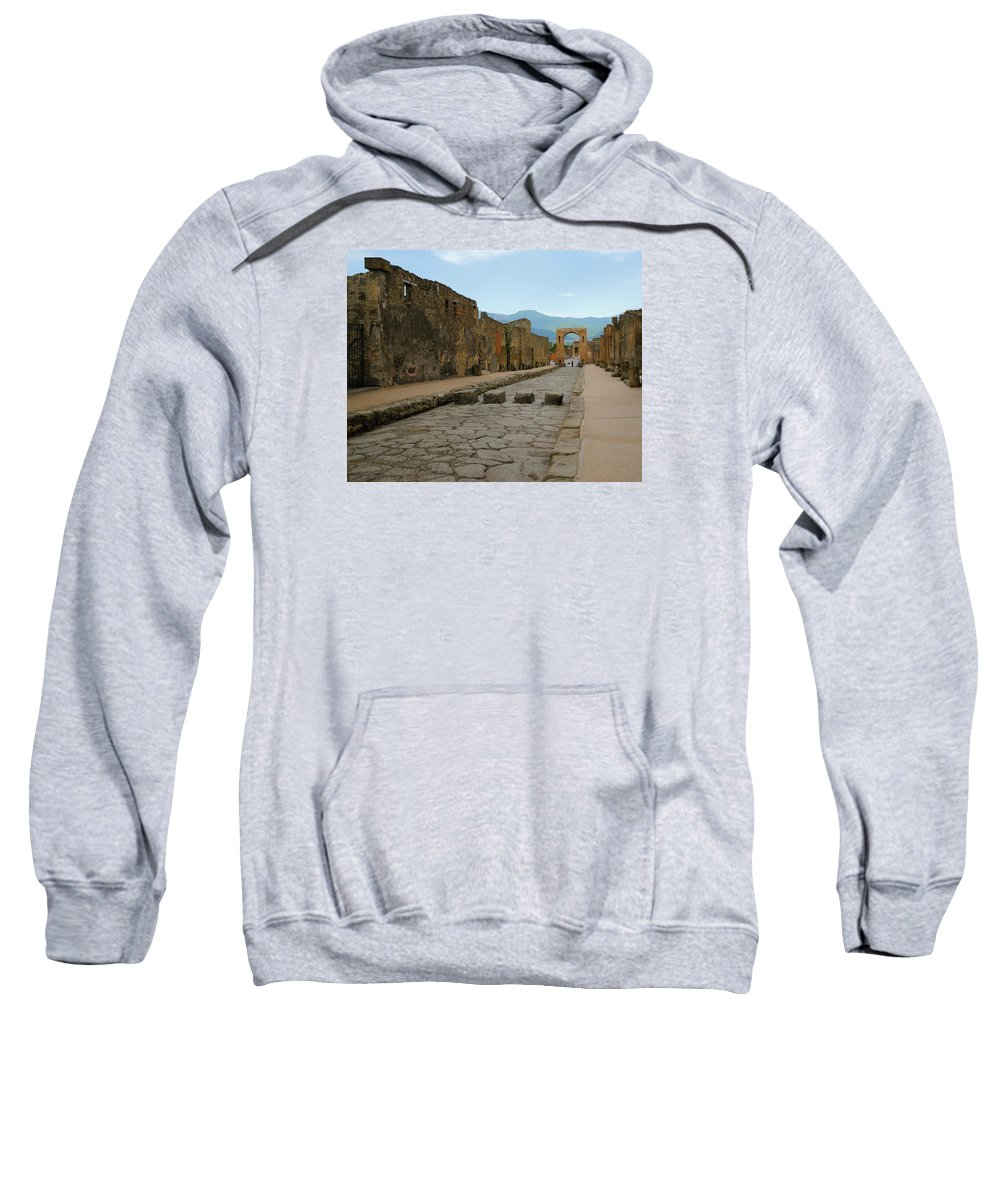 Pompeii. Italy Sweatshirt featuring the photograph Roman Street In Pompeii by Alan Toepfer
