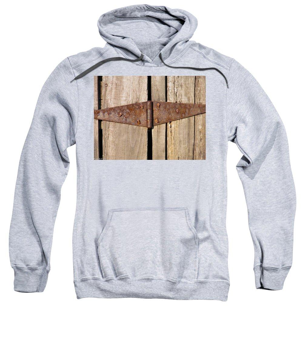 Barn Sweatshirt featuring the photograph Rusty Hinge by Nick Kirby