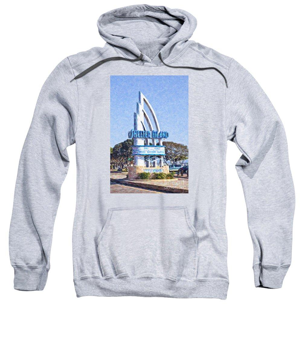 Shelter Island Sweatshirt featuring the digital art Shelter Island Sign San Diego California Usa by Liz Leyden