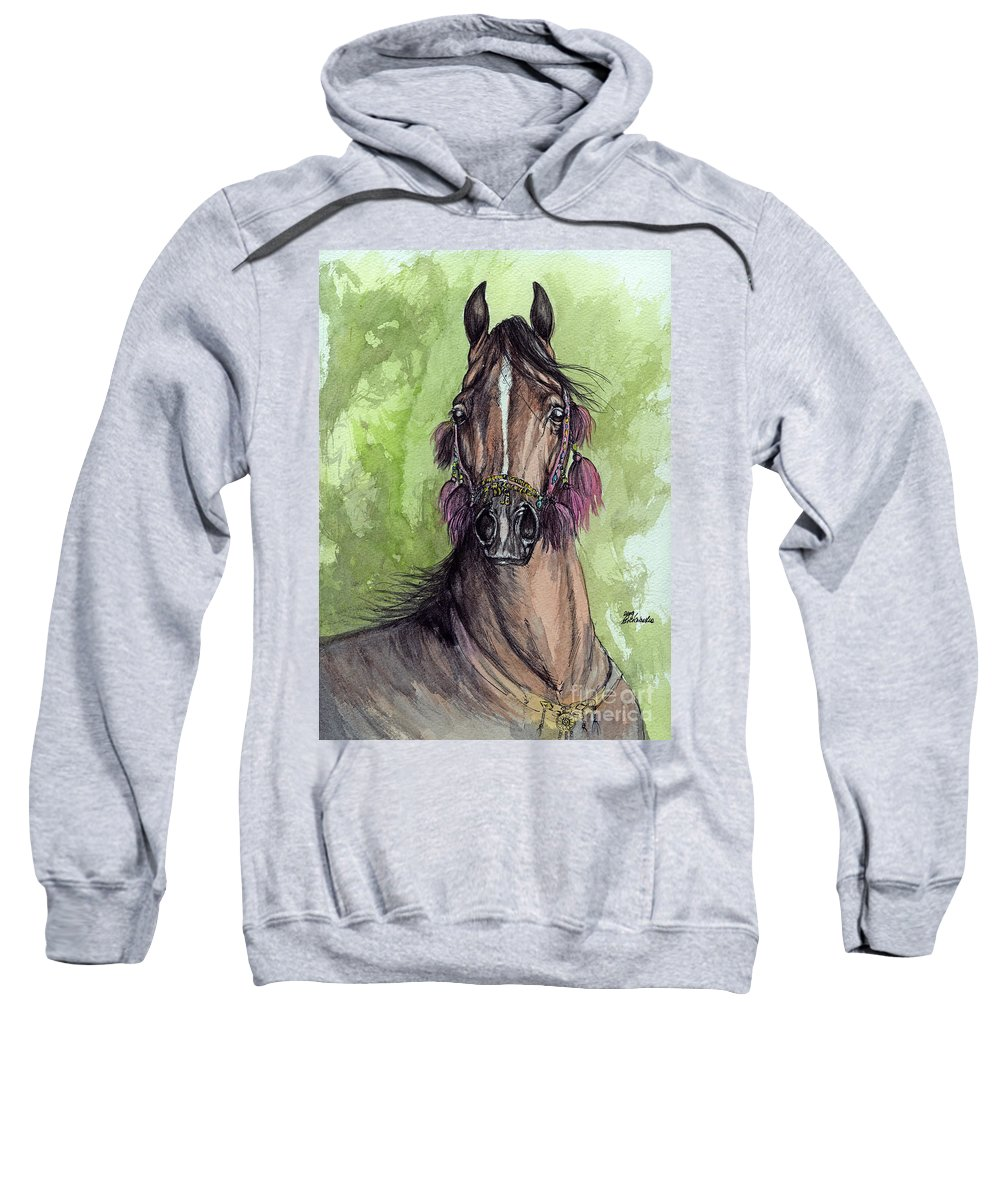 Horse Sweatshirt featuring the painting The Bay Arabian Horse 16 by Angel Ciesniarska