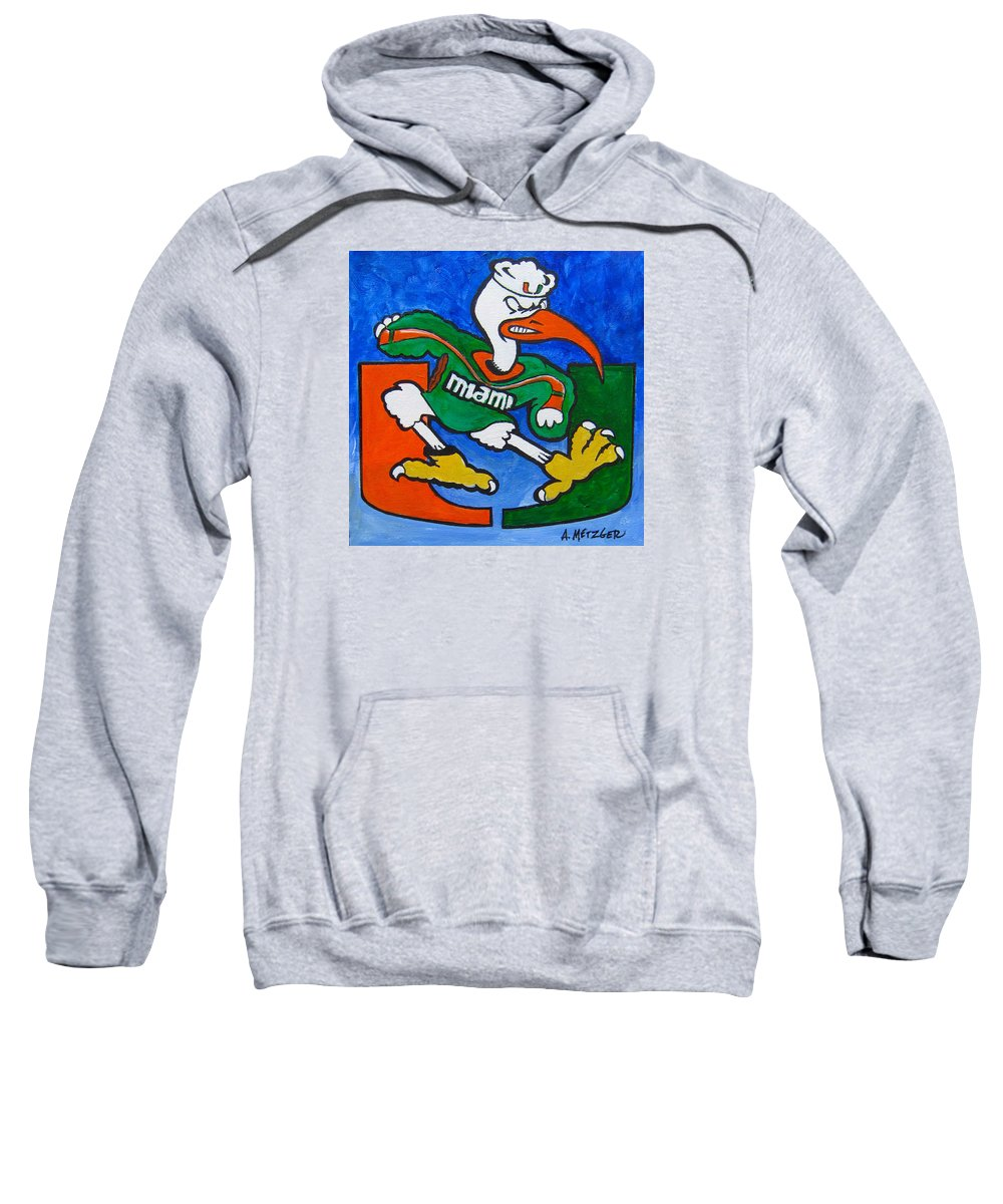 University Of Miami Sweatshirt featuring the painting The Big U by Alan Metzger