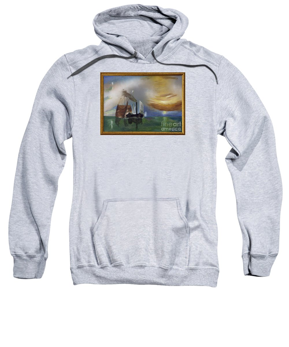 Battle Of Trafalgar Sweatshirt featuring the painting The Fighting Temeraire 1837 by Richard John Holden RA