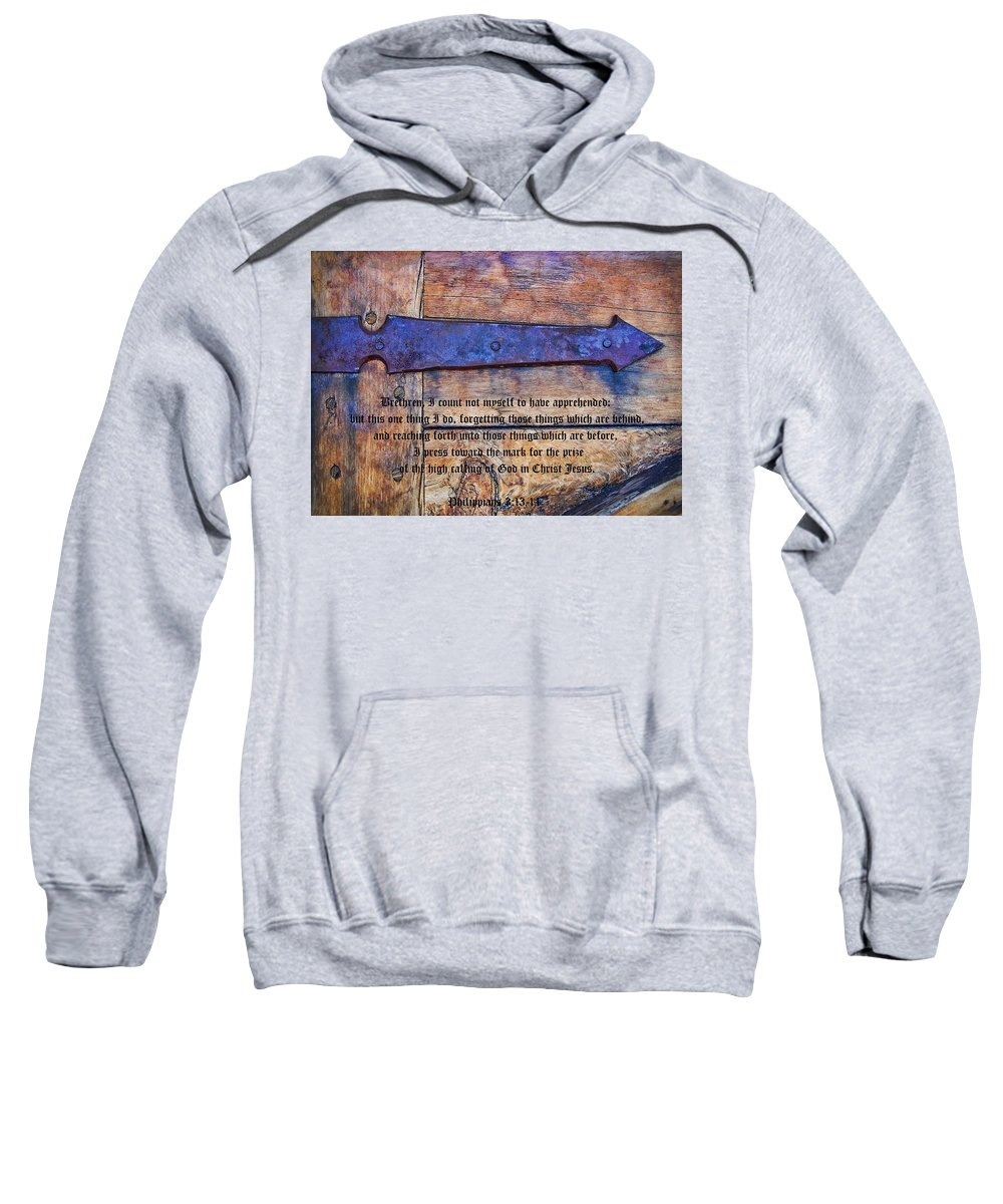 Medieval Sweatshirt featuring the photograph The High Calling Of God In Christ Jesus by Kathy Clark