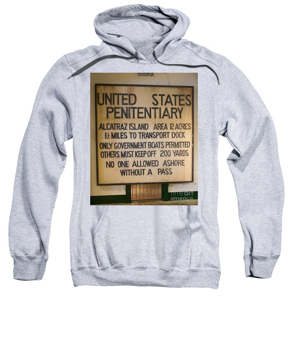 Sweatshirt featuring the photograph United States Penitentiary Alcatraz Island by Jason O Watson