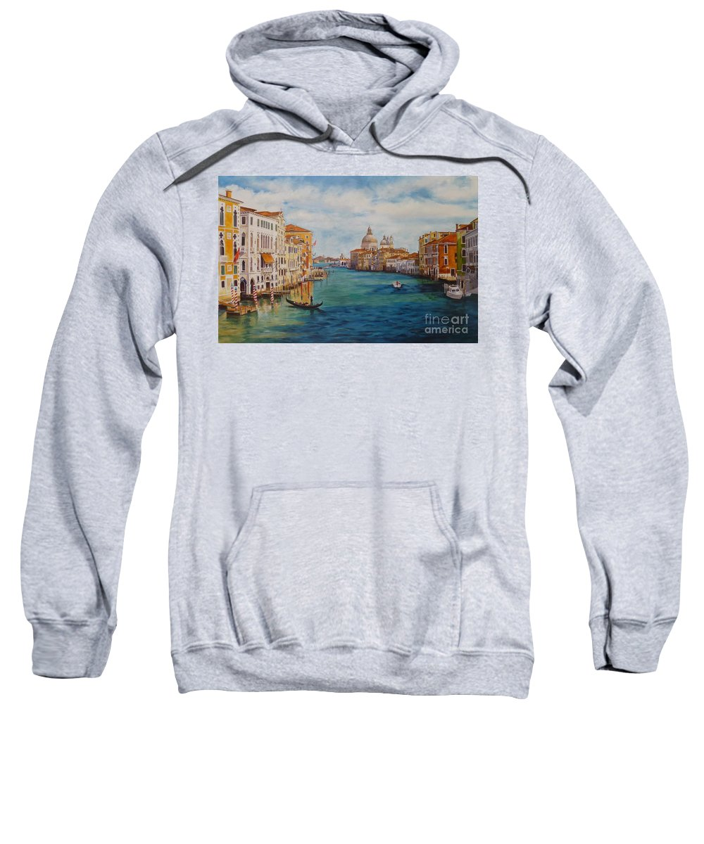 Italy Sweatshirt featuring the painting Venice In The Afternoon by Shelley Cost