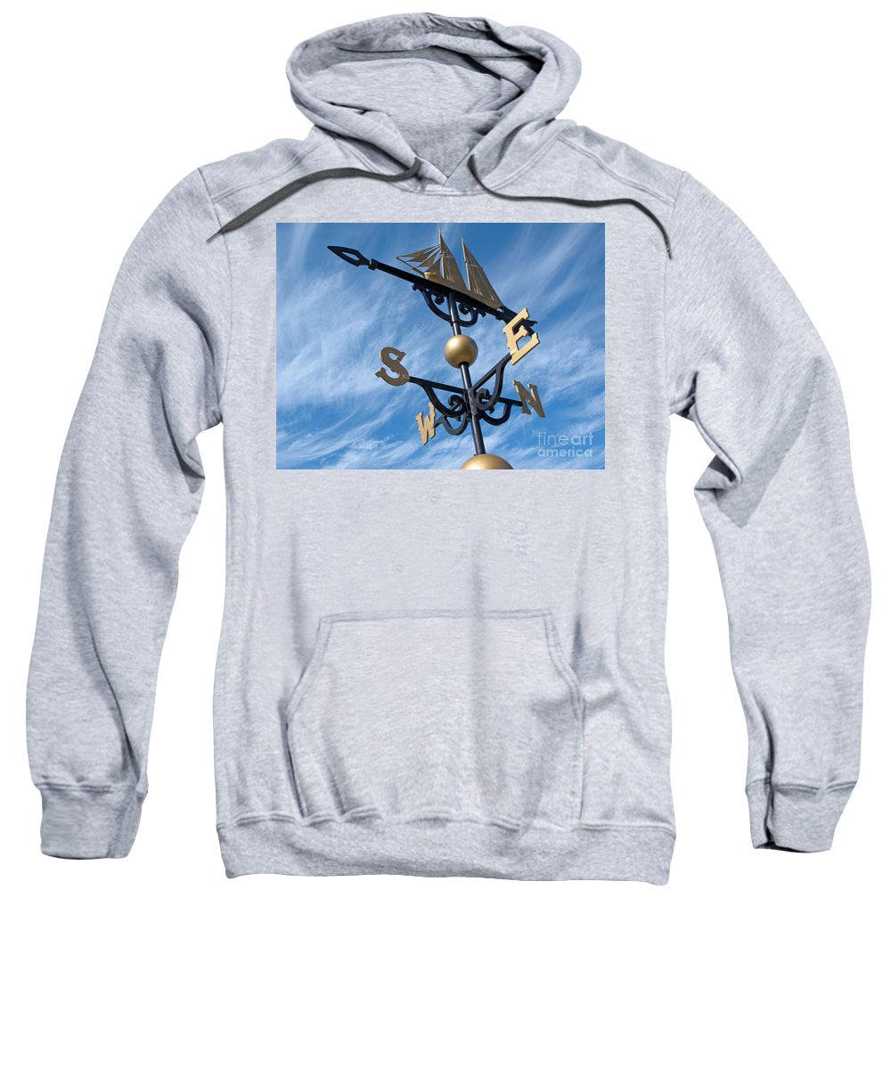 Weathervane Sweatshirt featuring the photograph Where The Wind Blows by Ann Horn