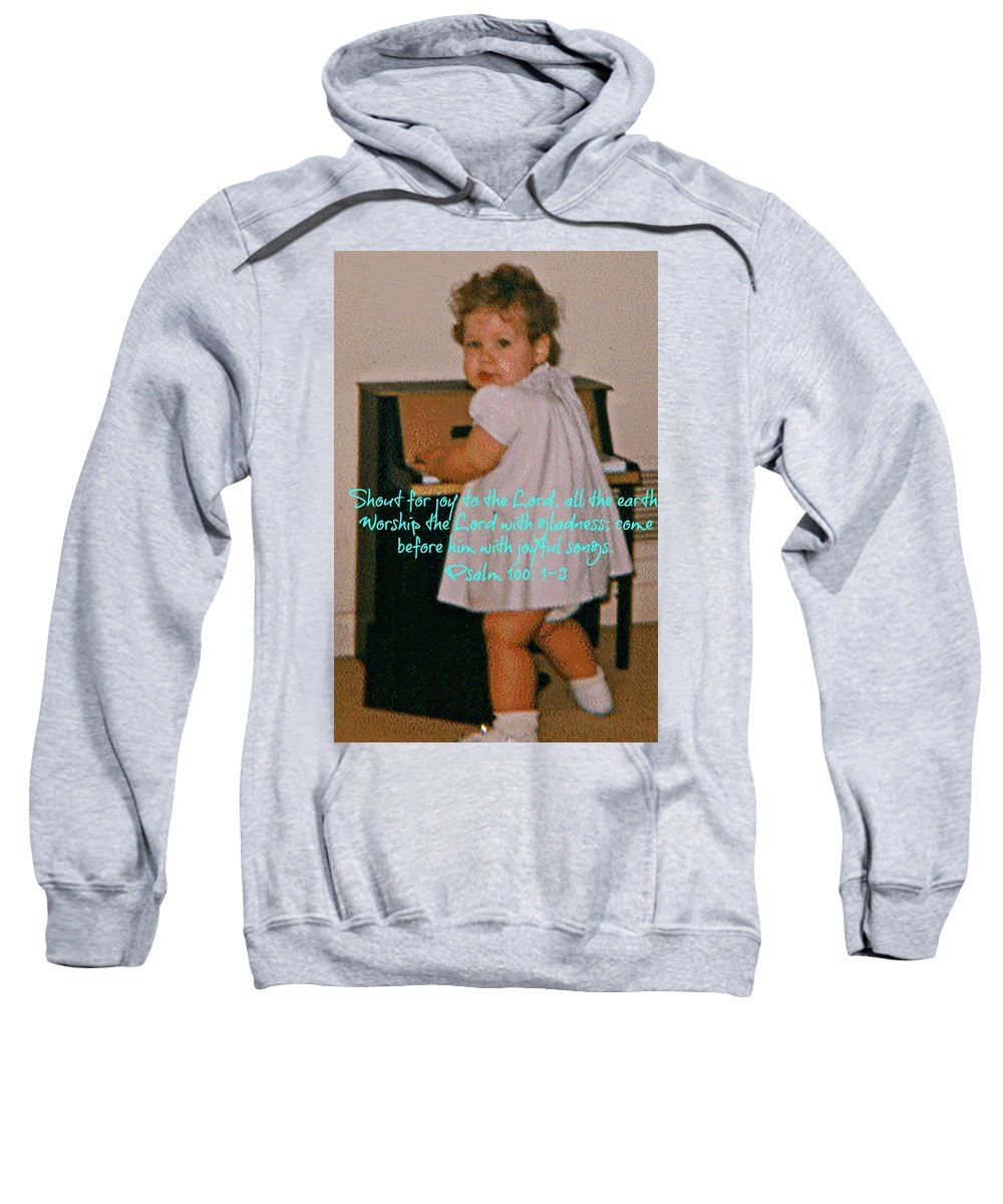Sweatshirt featuring the photograph Psalm 100 by Amy Hosp