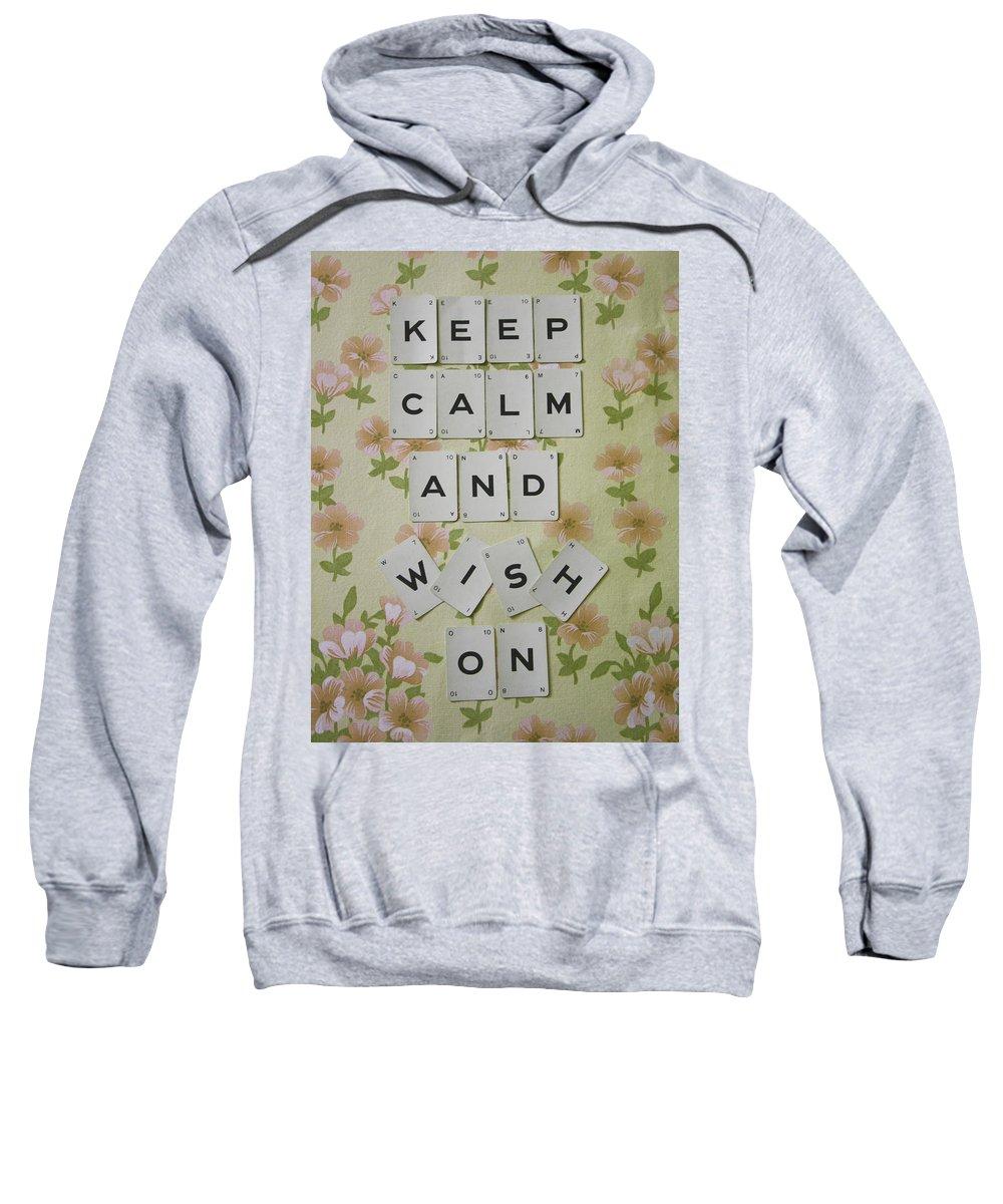 Keep Calm Sweatshirt featuring the photograph Keep Calm And Wish On by Georgia Fowler