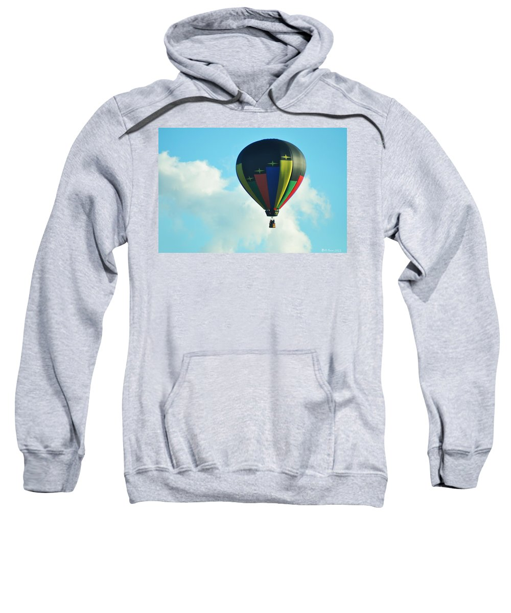 Balloon Sweatshirt featuring the photograph Lighter Than Air by Bill Cannon