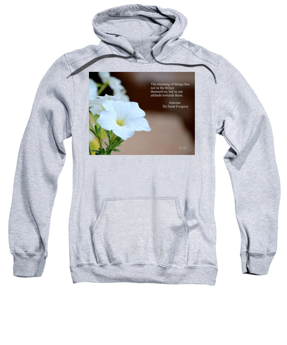Meaning Sweatshirt featuring the photograph Meaning Of Things by Maria Urso