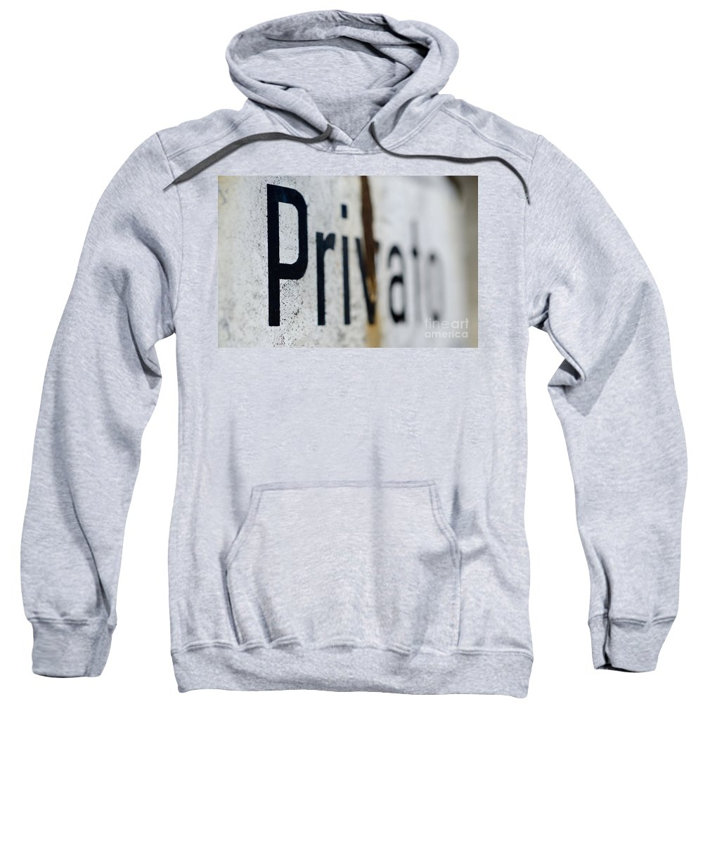 Private Sweatshirt featuring the photograph Private by Mats Silvan