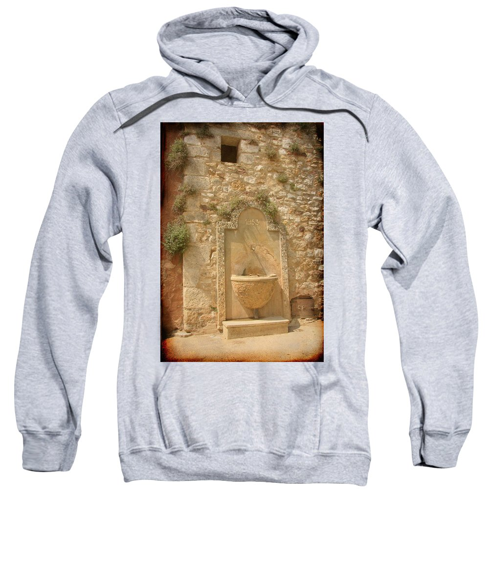 Fountain Sweatshirt featuring the photograph Roussillon Fountain by Carla Parris