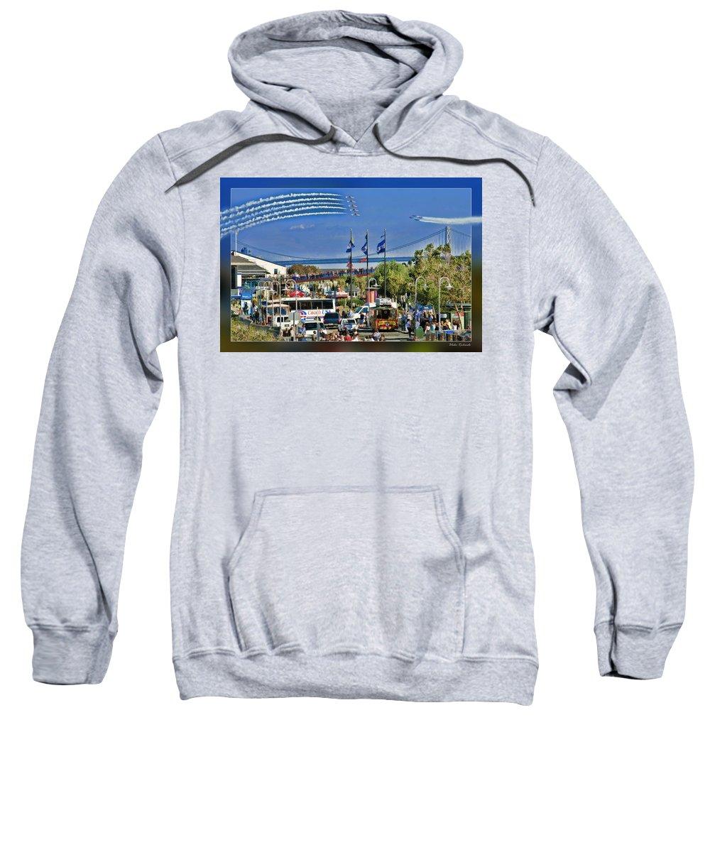 Art Photography Sweatshirt featuring the photograph San Francisco Fleet Week 2011 by Blake Richards