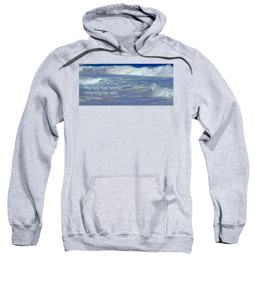 Sea Sweatshirt featuring the photograph Sea Without Pity by Ian MacDonald