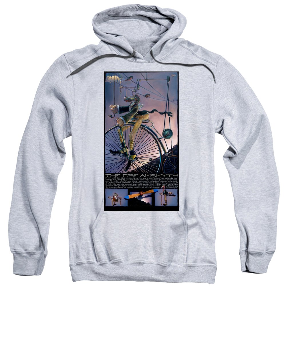 Velocipede Sweatshirt featuring the painting The Dreamsmyth by Patrick Anthony Pierson