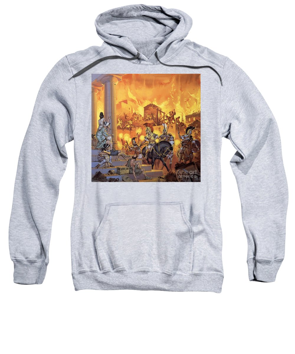 Rome; Ancient Rome; Romans; Attack; Destruction; Fire; Soldiers; Flames; Temple Sweatshirt featuring the painting Unidentified Roman Attack by Angus McBride
