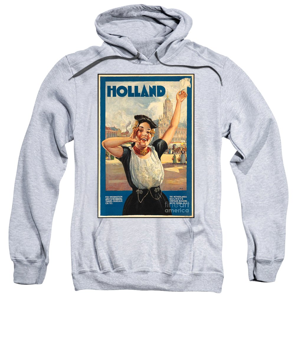 Holland Sweatshirt featuring the photograph Vintage Holland Travel Poster by George Pedro