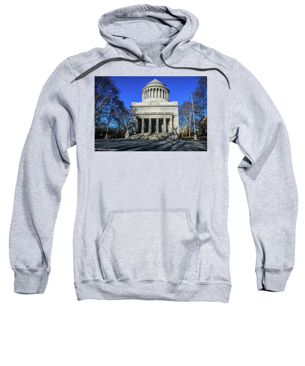 Grant's Tomb Sweatshirt featuring the photograph Grants Tomb by William Rogers