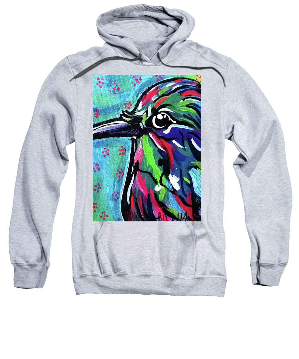 Hummingbird Bird Humming Nature Abstract Beautiful Life Wild Floating Buzzing Beautiful Colorful Paint Impressionism Real Close Up Portrait Animal Sweet Cute Feathers Collector Sweatshirt featuring the painting Hummingbird by Lori Teich