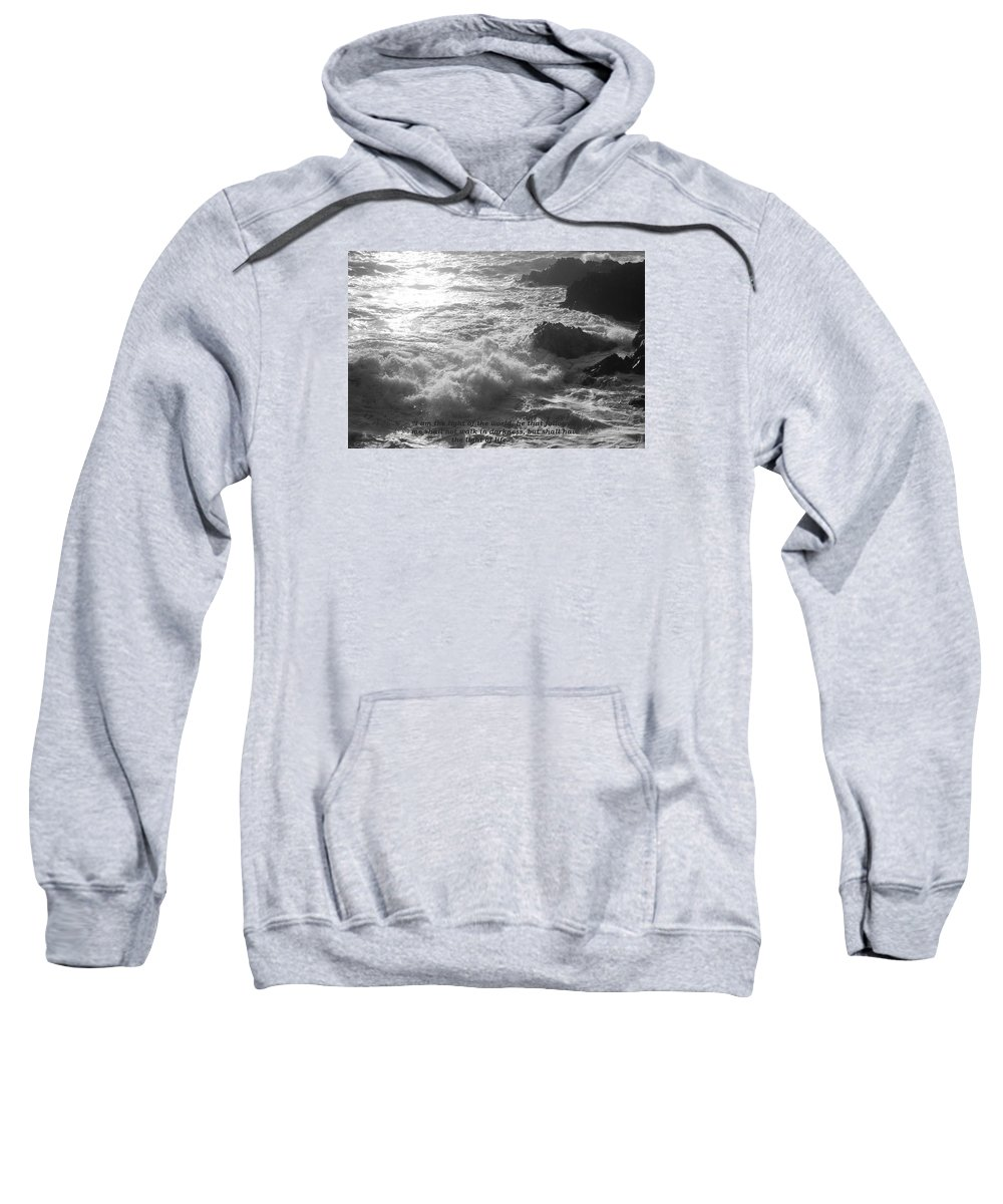 Seascape Sweatshirt featuring the photograph I Am The Light by Graham Dixon
