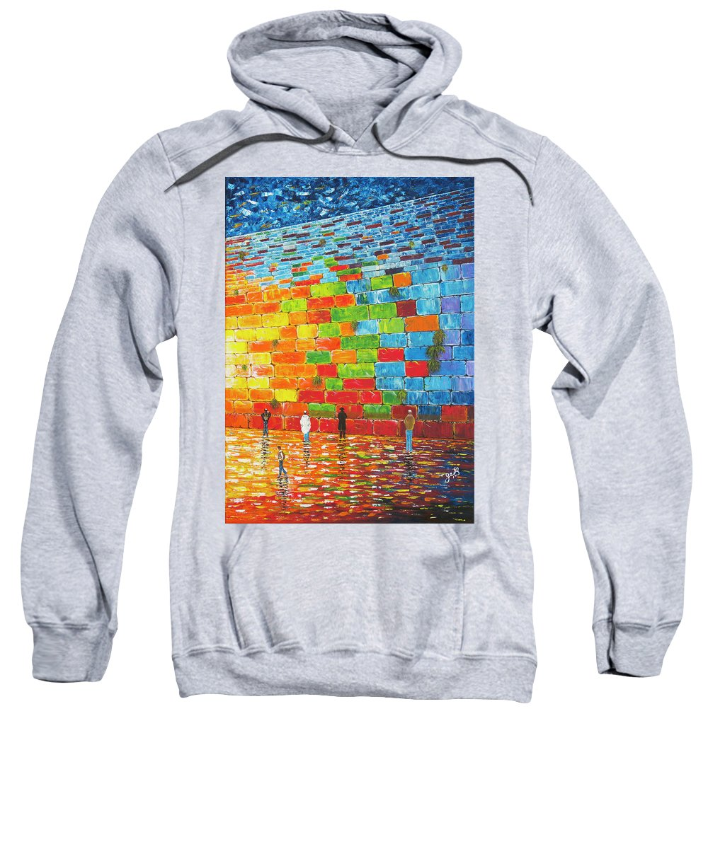 Western Wall Sweatshirt featuring the painting Jerusalem Wailing Wall Original Acrylic Palette Knife Painting by Georgeta Blanaru