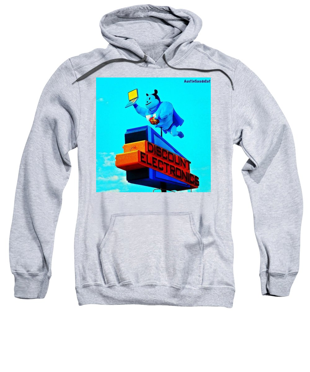 Urban Sweatshirt featuring the photograph #sign #weirdness In #myhometown by Austin Tuxedo Cat