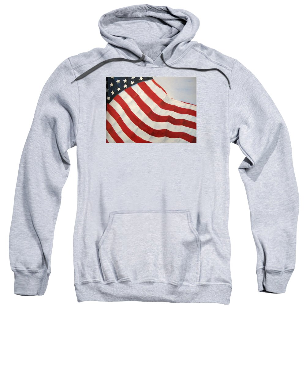 Flag Sweatshirt featuring the painting A Little Glory by Carol Sweetwood