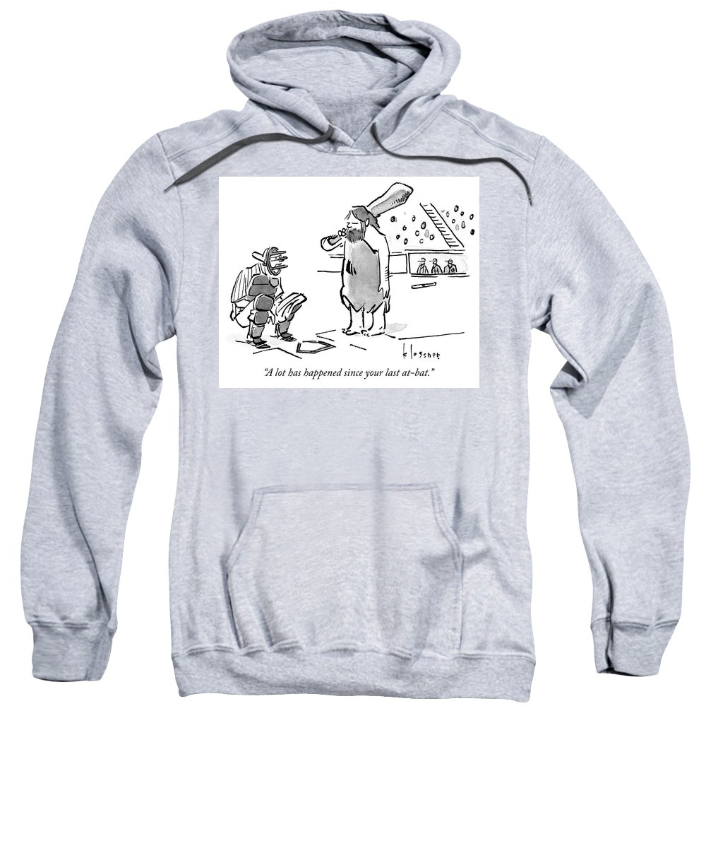 """A Lot Has Happened Since Your Last At-bat."""" Sweatshirt featuring the drawing A lot has happened by John Klossner"""