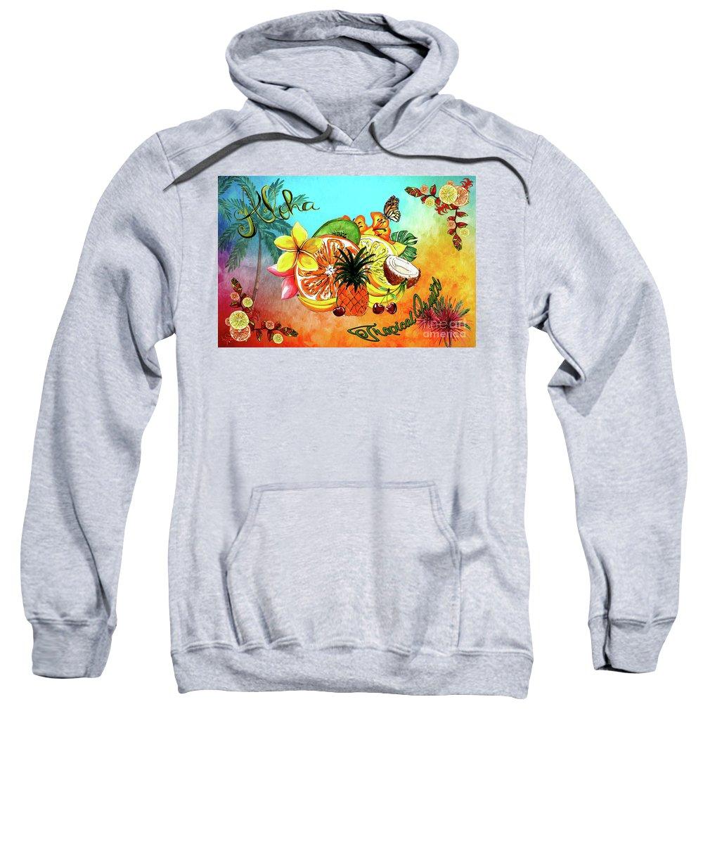 Aloha Sweatshirt featuring the digital art Aloha Tropical Fruits By Kaye Menner by Kaye Menner